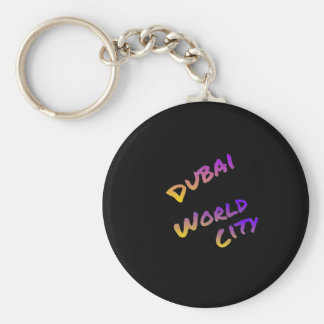 Dubai world city, colorful text art basic round button keychain