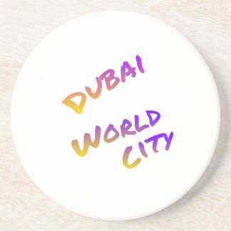 Dubai world city, colorful text art coaster