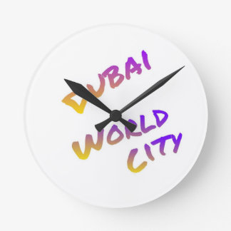 Dubai world city, colorful text art round clock