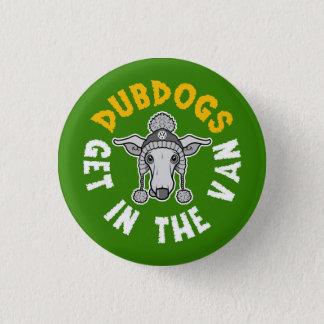 Dubdogs 1 Inch Round Button