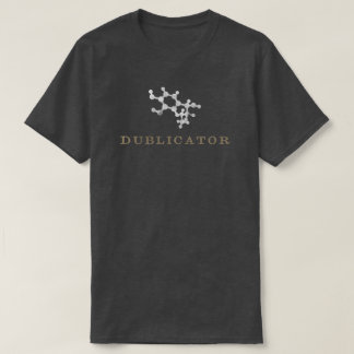 Dublicator [Origin] T-Shirt