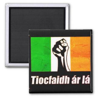 Dublin 1916 Tiocfaidh ar la magnet