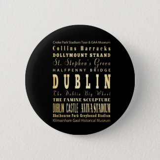 Dublin City of Ireland Typography Art 2 Inch Round Button