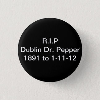 Dublin Remember 1 Inch Round Button