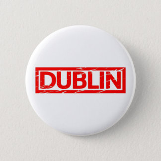 Dublin Stamp 2 Inch Round Button
