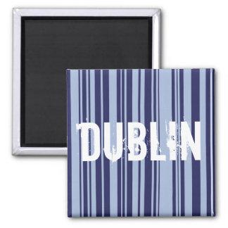 Dublin stripes magnet