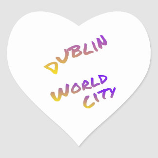 Dublin world city, colorful text art heart sticker
