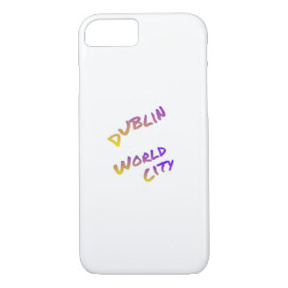 Dublin world city, colorful text art iPhone 8/7 case