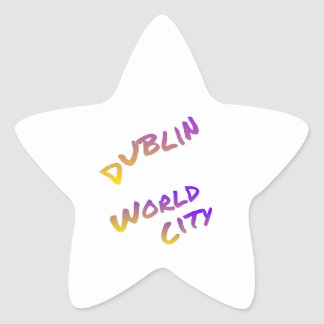 Dublin world city, colorful text art star sticker