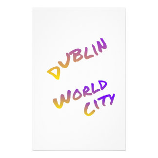 Dublin world city, colorful text art stationery