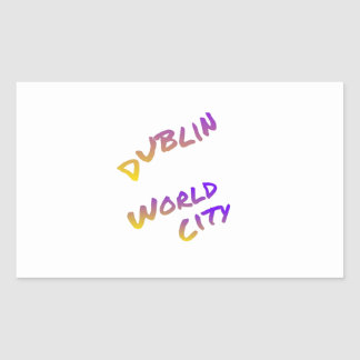 Dublin world city, colorful text art sticker