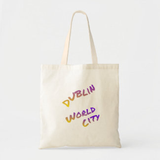 Dublin world city, colorful text art tote bag