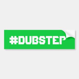 Dubstep bumpersticker bumper sticker