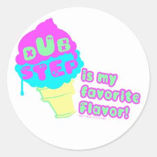 Dubstep is my Favorite flavor Round Sticker