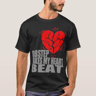 Dubstep Makes My Heart Beat T-Shirt