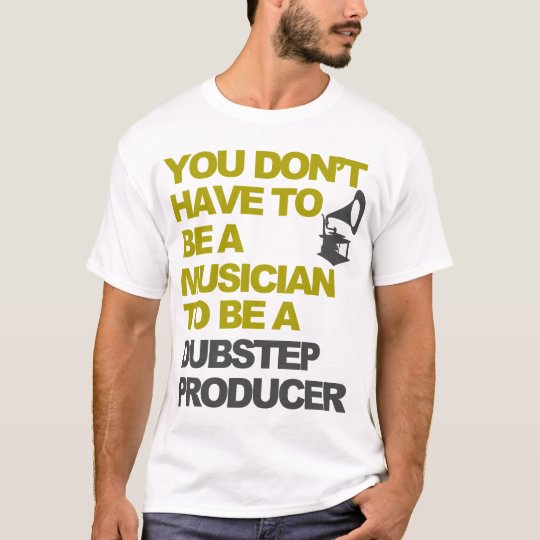 Dubstep Producer T-shirt
