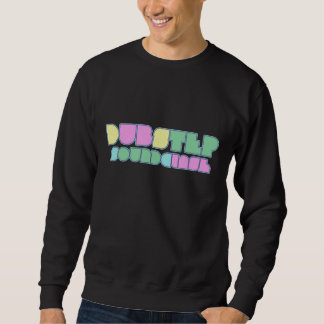 Dubstep Soundclash Sweatshirt