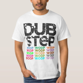 Dubstep Woop t-shirt