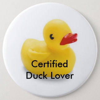 Duck Lover Badge 6 Inch Round Button