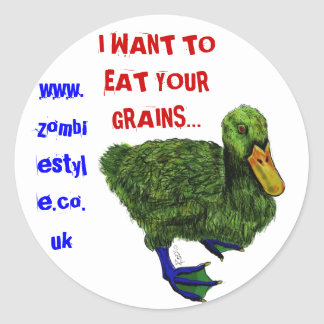 duck with ink, I WANT TO EAT YOUR GRAINS..., ww... Classic Round Sticker