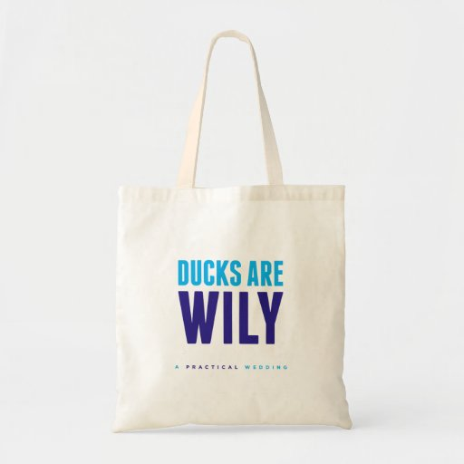 Ducks Are Wily Tote by A Practical Wedding Tote Bag