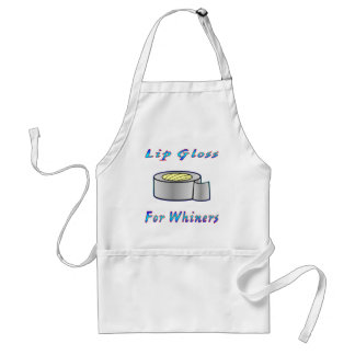 Duct Tap Ie: Lip Gloss For Whiners Standard Apron
