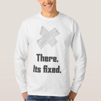 Duct Tape It's Fixed T-Shirt