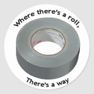 Duct Tape w/ slogan Sticker