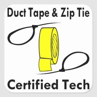 Duct Tape & Zip Tie Certified Tech Square Sticker