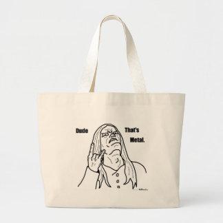 dude that's metal large tote bag