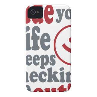 dude your wife keeps checking me out iPhone 4 Case-Mate case