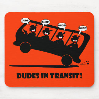 DUDES in transit-2 Mouse Pad