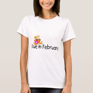 Due In February (Teddy) T-Shirt