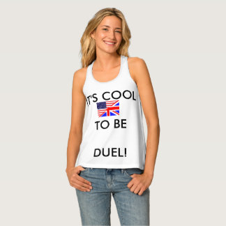 DUEL CITIZENSHIP, AMERICAN/BRITISH TANK TOP