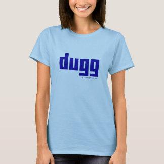 dugg, by brent@brent.fm T-Shirt