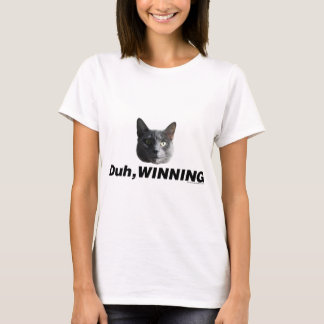 Duh Winning T-Shirt