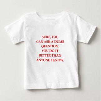 DUMB BABY T-Shirt