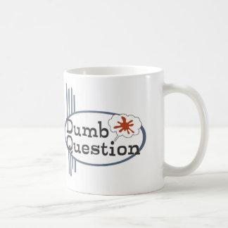 Dumb Question Mug