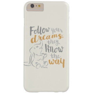 Dumbo | Follow Your Dreams Barely There iPhone 6 Plus Case