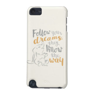 Dumbo | Follow Your Dreams iPod Touch 5G Cases