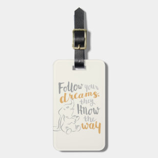 Dumbo   Follow Your Dreams Luggage Tag