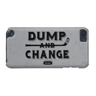 Dump and Change Hockey iPod Touch 5G Cover