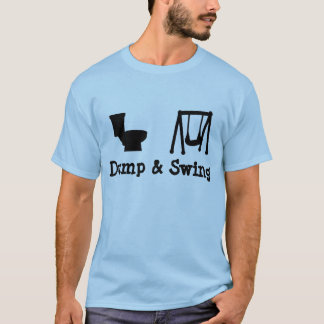Dump and Swing - Ultimate Frisbee T-Shirt