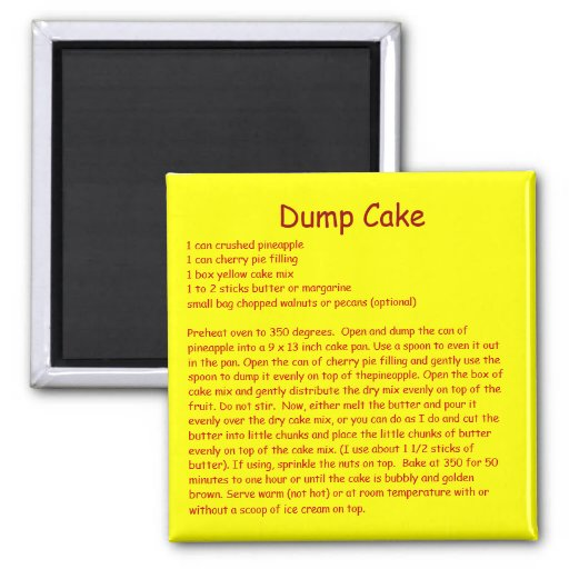 Dump Cake Recipe on a Refrigerator Magnet