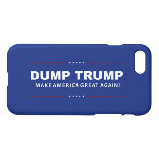 Dump President Donald Trump iPhone 7 Phone Case