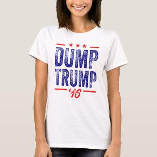 Dump Trump '16 Ladies T-shirt