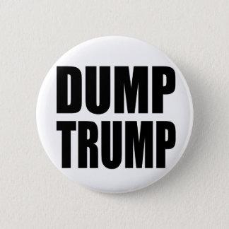 """""""DUMP TRUMP"""" 2 INCH ROUND BUTTON"""