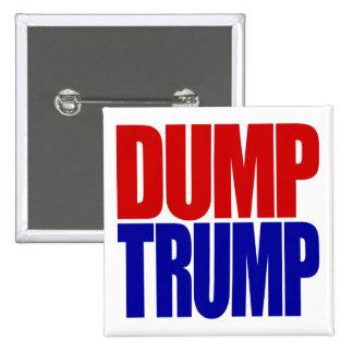 """""""DUMP TRUMP"""" 2 INCH SQUARE BUTTON"""