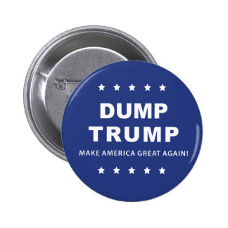 Dump Trump Button | Impeach the President Now