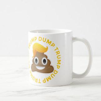 Dump Trump #DumpTrump Anti-Trump Donald Poo Donal Coffee Mug